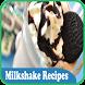 Milkshake Recipes by JodiStudio