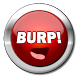 Burp Button Plus by itechapps