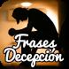 Imagenes De Decepcion Con Frases by MartoApps
