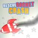 Rescue Rocket Crash by Fatalis.Game