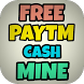 Free Paytm cash Mine by Chinmay jain