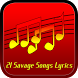 21 Savage Songs Lyrics by Narfiyan Studio
