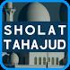 Tata Cara Sholat Tahajud by Feistudio app