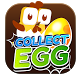 Collect EGGs by Pai Studios