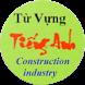 Tu Vung nganh Xay Dung by IT Viet