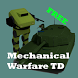 Mechanical Warfare TD by Julian Parman