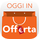 Oggi in Offerta - Super Sconti by DevAppers
