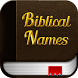 Biblical Names with meanings by Aleluiah Apps