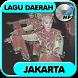 Lagu Jakarta - Koleksi Lagu Daerah Mp3 by dikadev