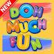 DohMuchFun Fans by App Dev Point