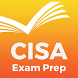 CISA® Exam Prep 2017 Edition by Edu Leaders, Inc.
