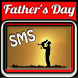 Happy Father's Day SMS Cards by Fire World Projects