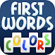 First Words Colors! by TeachersParadise.com