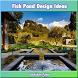 Fish Pond Design Ideas by hachiken