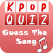 Kpop Music Quiz Guess The Song by AdMobileDev