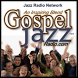 Gospel Jazz Radio by Jazz Radio Network