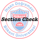 Bilkent Section Check by Orçun GÜMÜŞ