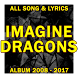 IMAGINE DRAGONS Full ALbum Song Lyrics Compilation by sevenohan