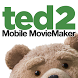 Ted 2 Mobile MovieMaker by NBCUniversal Media, LLC