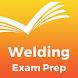 Welding Exam Prep 2017 Edition by Edu Leaders, Inc.