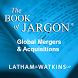 The Book of Jargon® – M&A by Latham & Watkins LLP