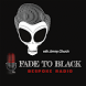 Fade To Black by Jimmy Church Radio