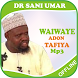 Waiwaye Adon Tafiya-Dr Sani Umar by ZaidHBB