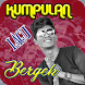 Kumpulan Lagu B E R G E K T E R B A R U by Sani apps publisher