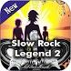 Slow Rock Songs mp3: Slow Rock Legend 2 by librastar