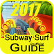 2017 Subway Surfer Tips Guide by Gripxtech Utilities