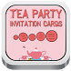 Tea Party Invitation Cards by Arthi-soft Mobile Apps