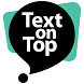 Text on Top - Vision by Velotype VOF