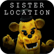 Guide For FNAF Sister Location by John W. Smith