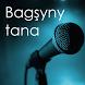 Bagşyny tana 2 by ZEHINZ