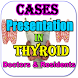 Thyroid Cases MP3 For Doctors & Residents