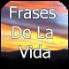 Frases De La Vida Para Pensar by Apps Futuro