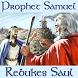 Samuel Rebukes King Saul (KJV) by The Treasure Trove, Inc.