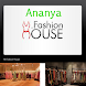 Ananya Fashion House by Ananya Fashion House