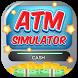 ATM Learning - Cash Simulator by KidsLandz