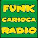 Funk Carioca Radio by chu chu apps