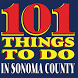 101 Things To Do Sonoma County by Art Severe