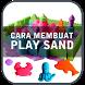 Cara Membuat Play Sand by trendappstudio