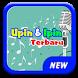 Lagu Upin & Ipin Terbaru by Music YadFree