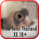 Film Semi Thailand Video 18 by Thai