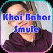 Khai Bahar Smule by EDan Dev