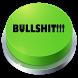 Bullshit Button by Ilya Stoliar
