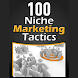 100 niche marketing tactics - Pro Tips Guide by progapp