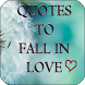 Quotes to fall in love by Apps Happy For You