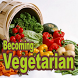 Becoming Vegetarian by AhnafDev