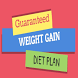 Guaranteed Weight Gain Diet Plan by Technomart